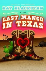 Last Mango in Texas by Ray Blackston