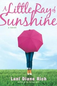 A Little Ray of Sunshine by Lani Diane Rich
