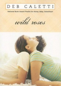 Wild Roses by Deb Calette