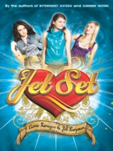 Jet Set by Carrie Karasyov and Jill Kargman