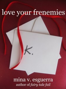 Love Your Frenemies by Mina V. Esguerra