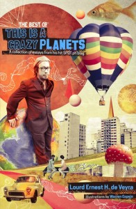 The Best of This is a Crazy Planets by Lourd de Veyra