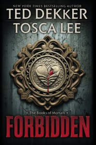 Forbidden by Ted Dekker and Tosca Lee