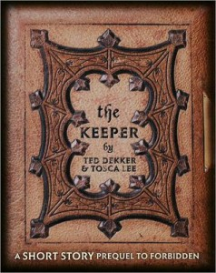 The Keeper by Ted Dekker and Tosca Lee