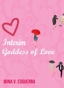 Interim Goddess of Love by Mina V. Esguerra