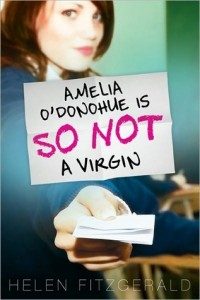 Amelia O'Donohue is So Not a Virgin