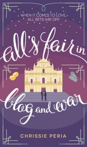 All's Fair in Blog and War by Chrissie Peria