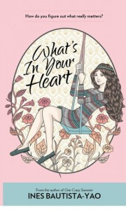 What's In Your Heart by Ines Bautista-Yao