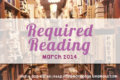 Required Reading: March 2014